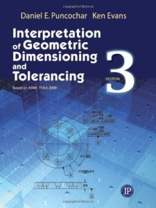 Interpretation of Geometric Dimensioning and Tolerancing Third Edition